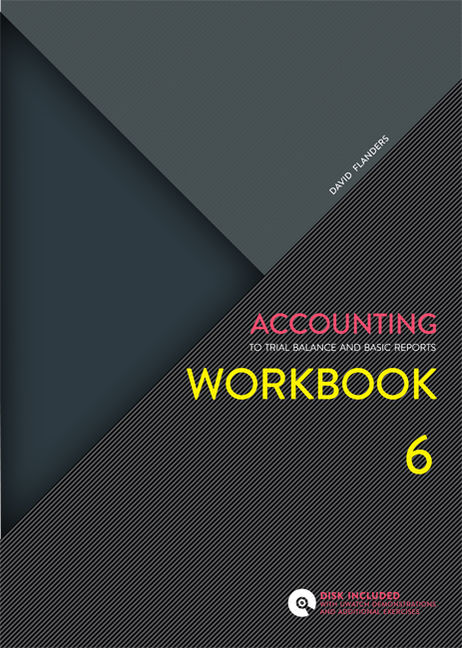 Accounting Workbook: To Trial Balance and Basic Reports - 9780170245524