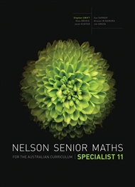 Nelson Senior Maths Specialist 11 for the Australian Curriculum - 9780170250276
