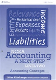 NCEA Accounting A Next Step Level Two: Accounting Concepts - 9780170257428