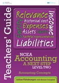 NCEA Accounting A Next Step Level Two: Accounting Concepts Teacher's Guide