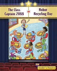 Reader's Theatre: The Class Captain 2088 and Robot Recycling Day - 9780170258210