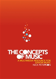 The Concepts of Music: A Multimedia Resource for Junior Music - 9780170259583