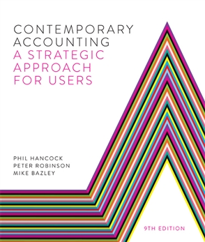 Contemporary Accounting: A Strategic Approach for Users - 9780170261999