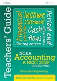 NCEA Accounting A Next Step Level Two: Financial Reporting Teacher's Guide
