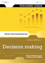 Senior Accounting NCEA Level 3: Decision Making Teacher's Guide - 9780170262460