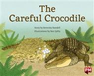The Careful Crocodile - 9780170328272