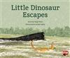 Little Dinosaur Escapes