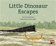 Little Dinosaur Escapes - 9780170328432