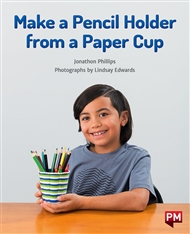 Make a Pencil Holder from a Paper Cup - 9780170328487