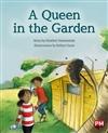 A Queen in the Garden