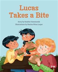 Lucas Takes a Bite - 9780170328524