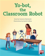 Yo-bot, the Classroom Robot - 9780170328876
