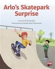 Arlo's Skatepark Surprise - 9780170329057