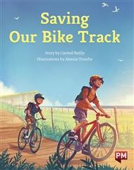 Saving Our Bike Track - 9780170329217