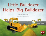 Little Bulldozer Helps Big Bulldozer - 9780170329835
