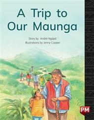A Trip to Our Maunga - 9780170330404
