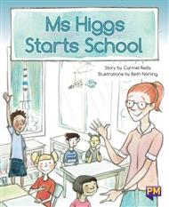 Ms Higgs Starts School - 9780170349871