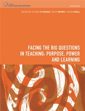 PP0932 - Facing the Big Questions in Teaching Purpose, Power and Learning - 9780170350082