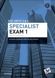 A+ Specialist Mathematics Exam 1 VCE Units 3 & 4 - 9780170354073