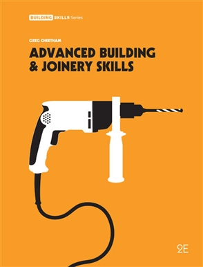 Advanced Building and Joinery Skills - 9780170357951