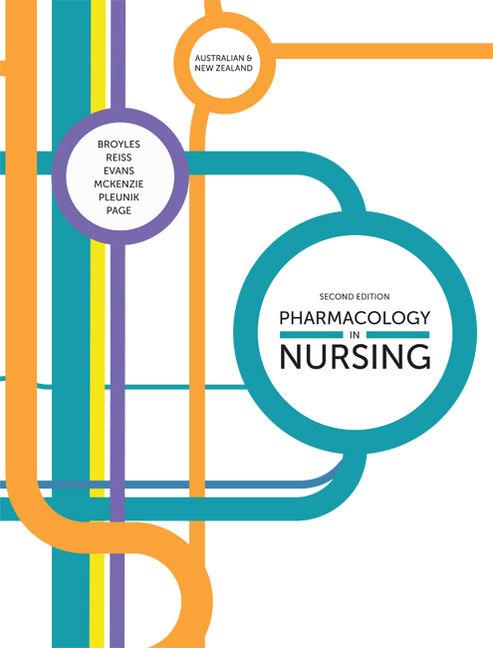 Pharmacology in Nursing: Australian & New Zealand Edition - 9780170362030