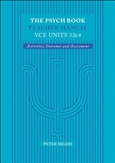The Psych Book VCE Units 3 & 4 Teacher Manual