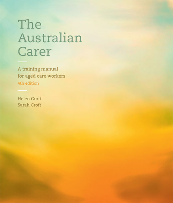 The Australian Carer: A Training Manual for Aged Care Workers - 9780170368803