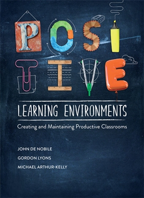 Positive Learning Environments: Creating and Maintaining Productive Classrooms - 9780170372923