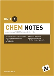 A+ Chemistry Notes VCE Unit 4 - 9780170373999
