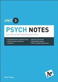 A+ Psych Notes VCE Unit 3 - 9780170374040