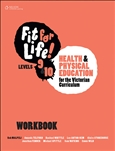 Fit for Life! for Victoria Levels 9–10 Workbook