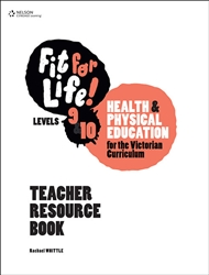 Fit for Life! for Victoria Levels 9–10 Teacher Book - 9780170376235