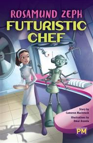 Rosamund Zeph, Futuristic Chef - 9780170379380