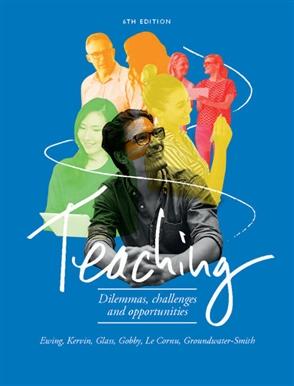 Teaching: Dilemmas, Challenges & Opportunities - 9780170383608