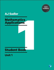 Sadler Maths Applications Unit 1 – Revised Format - 9780170390194