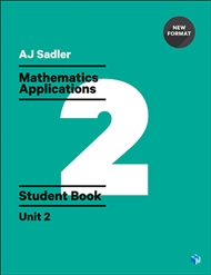 Sadler Maths Applications Unit 2 – Revised with 2 Access Codes - 9780170390262
