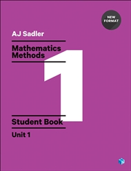 Sadler Maths Methods Unit 1 – Revised with 2 Access Codes - 9780170390330