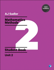 Sadler Maths Methods Unit 2 – Revised with 2 Access Codes - 9780170390408