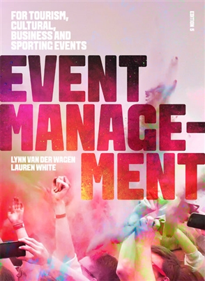 Event Management: For Tourism, Cultural, Business and Sporting Events - 9780170394451