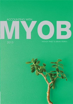 Accounting with MYOB 2015 - 9780170394529