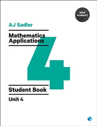 Sadler Maths Applications Unit 4 – Revised Format with 2 access codes - 9780170395069