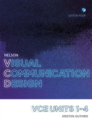 Nelson Visual Communication Design VCE Units 1 – 4 Student Book with 4 Access Codes - 9780170401784