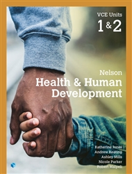 Nelson Health & Human Development VCE Units 1 & 2 Student Book with 4 Access Codes - 9780170401814