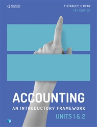 Accounting: An Introductory Framework Units 1 & 2 (Student Book with 4 Access Codes) - 9780170401821