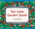 Ten Little Garden Snails