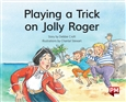Playing a Trick on Jolly Roger