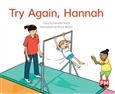 Try Again, Hannah