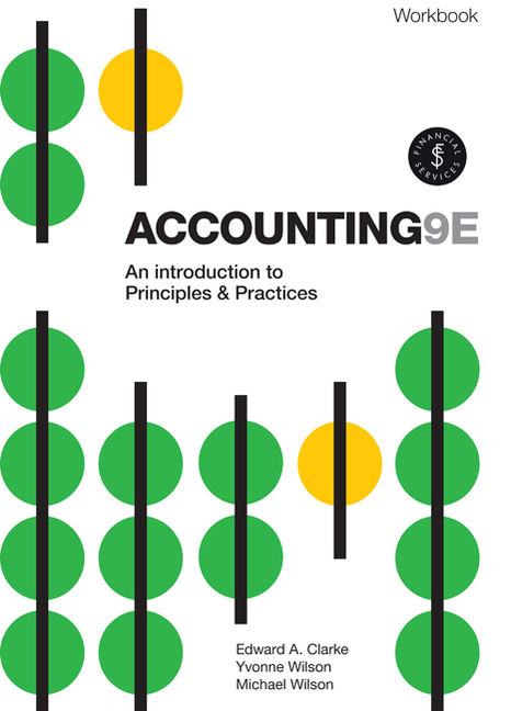 Accounting - An Introduction to Principles and Practice Workbook - 9780170403849