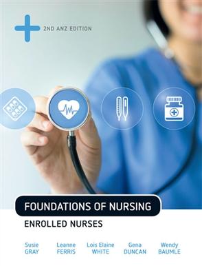 Foundations of Nursing: Enrolled Nurses - 9780170406994