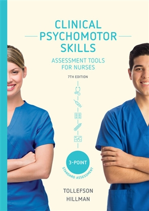 Clinical Psychomotor Skills (3-Point): Assessment Tools for Nurses - 9780170410786